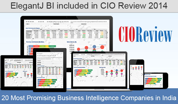 ElegantJ BI Included in CIO Review 2014, 20 Most Promising Business Intelligence Companies in India