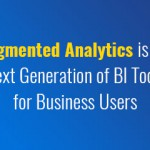 augmented-analytics-is-the-next-generation-of-bi-tools-for-business-users