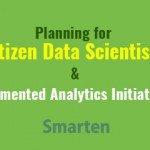 How to Plan for Citizen Data Scientists