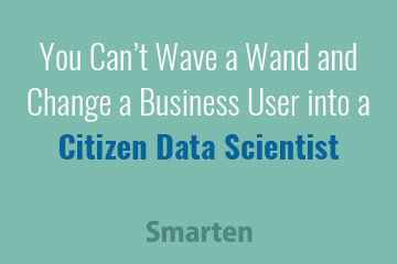 citizen-data-scientists-cant-do-it-alone