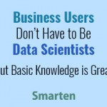 business-users-can-adopt-analytics-tools-with-basic-knowledge