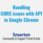 handling-cors-issues-with-api-in-google-chrome