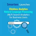 smarten-launches-clickless-analytics-natural-language-processing-nlp-search-analytics-for-business-users