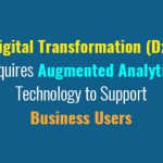 digital-transformation-dx-requires-augmented-analytics-technology-to-support-business-users
