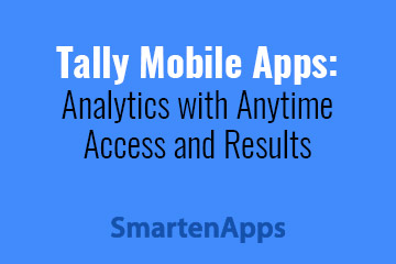 tally-mobile-apps-analytics-with-anytime-access-and-results