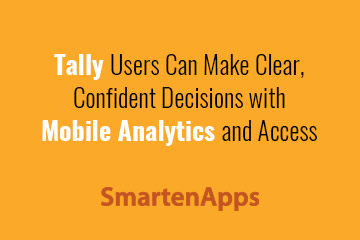 tally-users-can-make-clear-confident-decisions-with-mobile-analytics-and-access-title