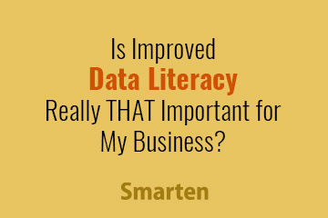 your-business-can-and-will-benefit-from-improved-data-literacy