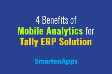4-benefits-of-mobile-analytics-for-tally-erp-solution