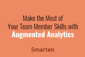 augmented-analytics-leverages-business-user-time-and-skill