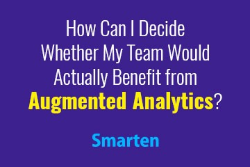 business-use-cases-help-you-see-augmented-analytics-value