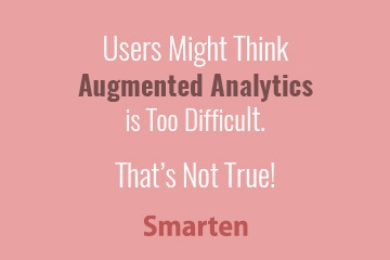 business-users-no-need-for-concern-about-augmented-analytics
